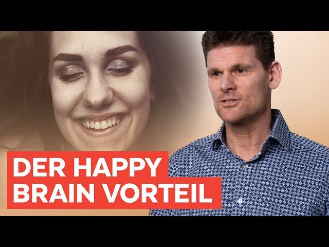 Der Happy Brain Vorteil - Wie du dein Gehirn auf Erfolg programmierst
